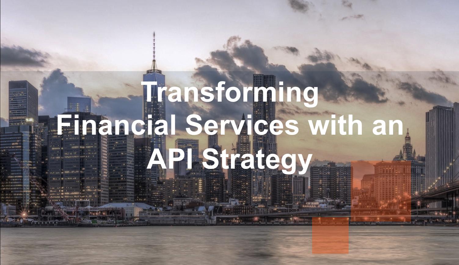 TransformingFinancialServicesAPI-1.png